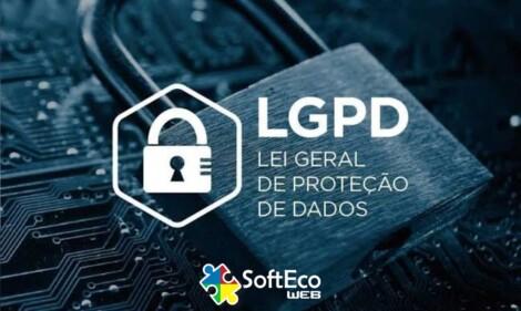 LGPD - Lei Geral de Proteção de Dados - Softeco WEB - Agência de Marketing Digital